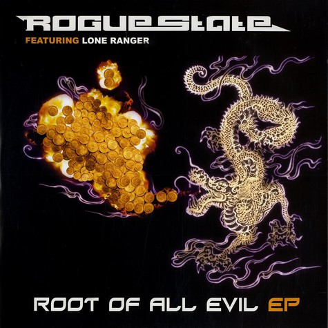 Rogue State - Root of all evil EP feat. Lone Ranger