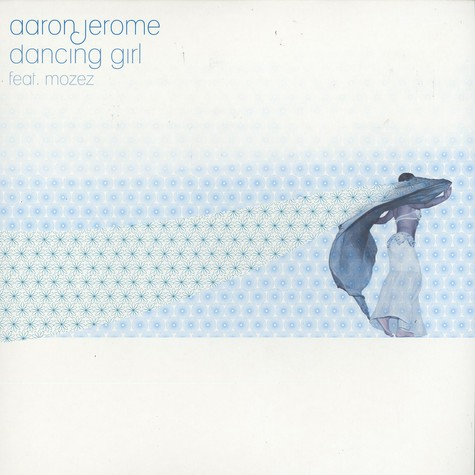 Aaron Jerome - Dancing girl feat. Mozez