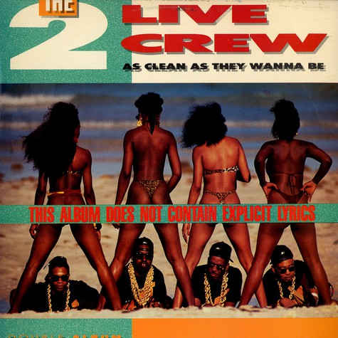 The 2 Live Crew - As Clean As They Wanna Be