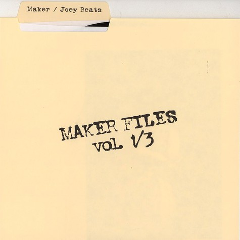 Maker & Joey Beats - Maker files volume 1 of 3