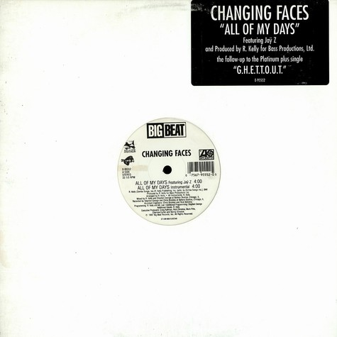 Changing Faces - All Of My Days
