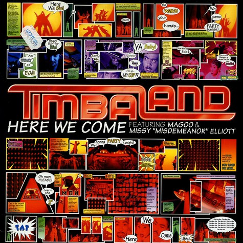 Timbaland - Here we come feat. Missy Elliot & Magoo