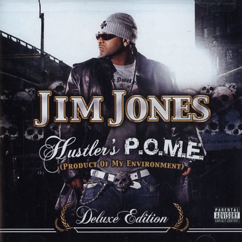 Jim Jones - Hustler's p.o.m.e. (product of my environment) deluxe edition