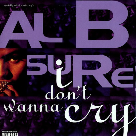 Al B Sure - I dont wanna cry