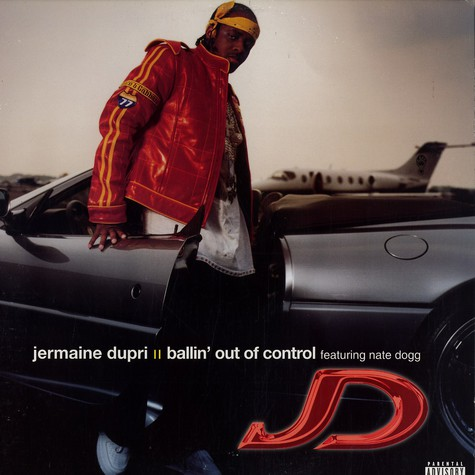 Jermaine Dupri - Ballin out of control feat. Nate Dogg