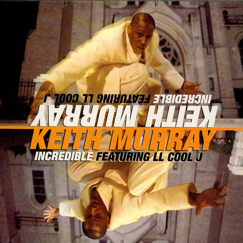 Keith Murray - Incredible feat. LL Cool J