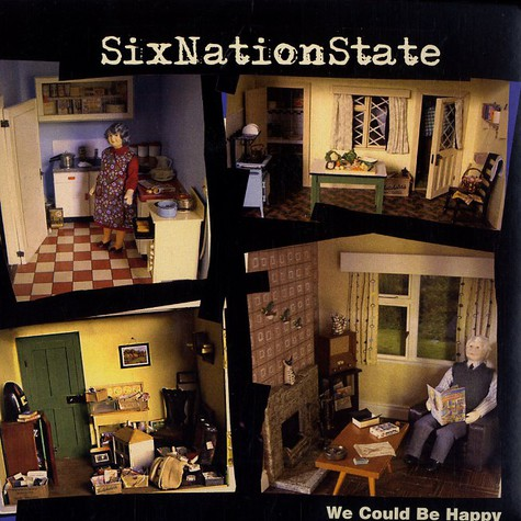 Six Nation State - We could be happy