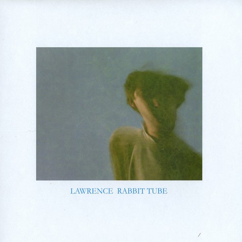 Lawrence - Rabbit tube
