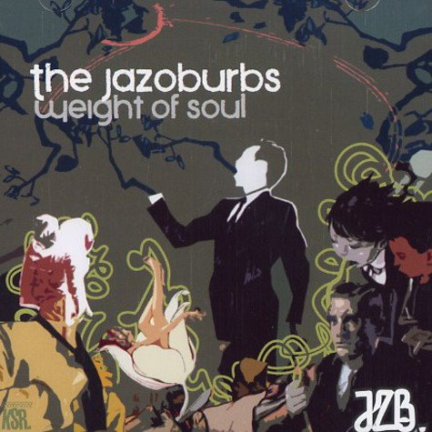 Jazoburbs, The - Weight of soul