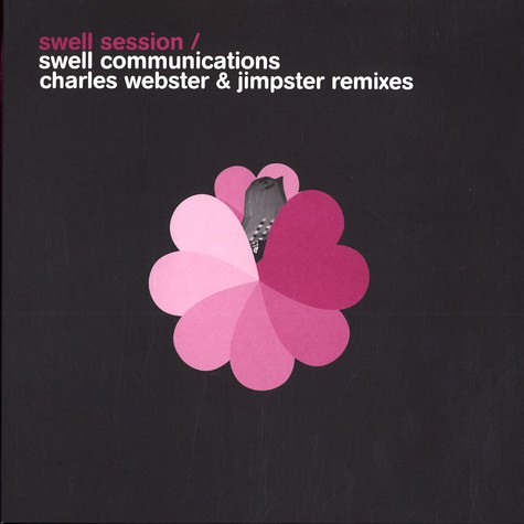 Swell Session - Swell communications Charles Webster & Jimpster remixes