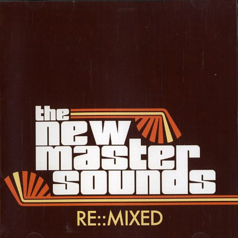 New Mastersounds, The - Re:mixed