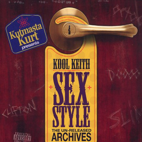 Kool Keith - Sex Style: The Un-Released Archives