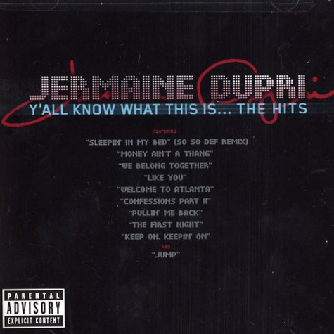 Jermaine Dupri - Y'all know what this is ... the hits