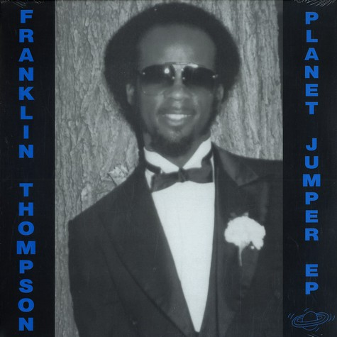 Franklin Thompson - Planet jumper EP