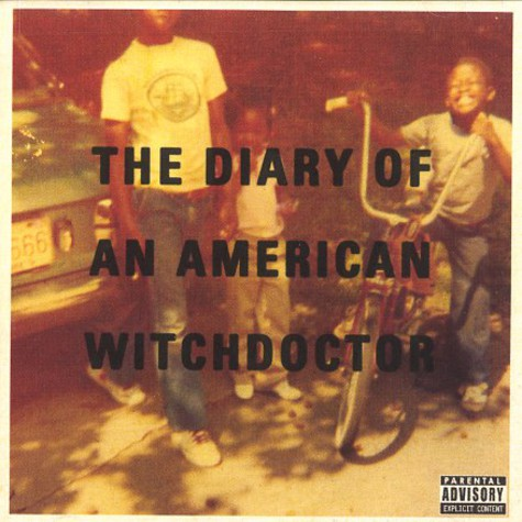 Witchdoctor - The diary of an American Witchdoctor