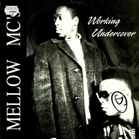 Mellow MC's - Working undercover