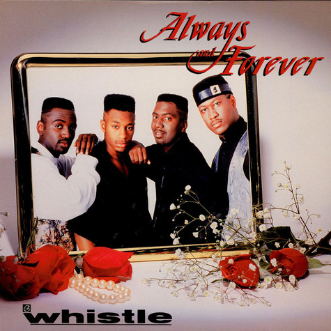 Whistle - Always & Forever