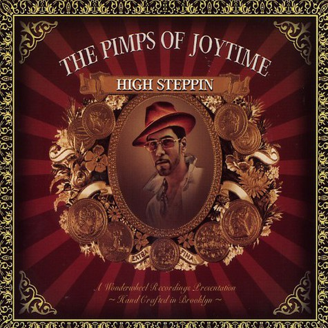Pimps Of Joytime, The - High steppin