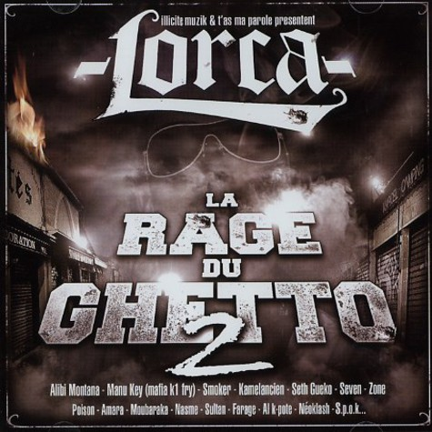 Lorca - La rage du ghetto volume 2