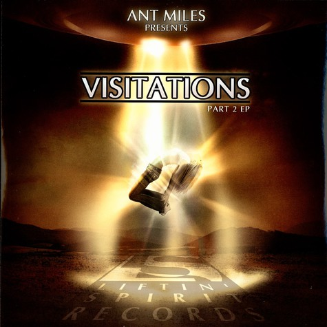 Ant Miles presents - Visitations part 2