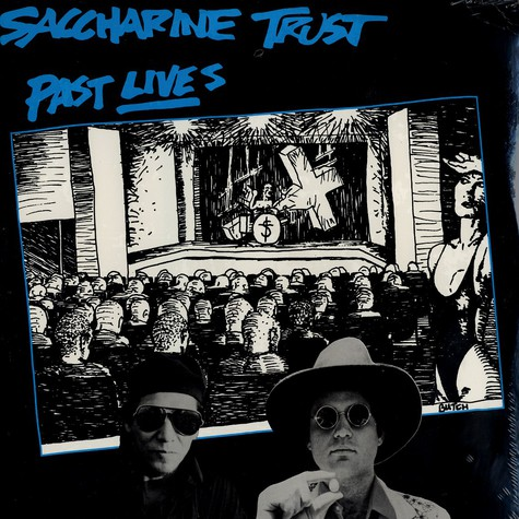 Saccharine Trust - Past lives