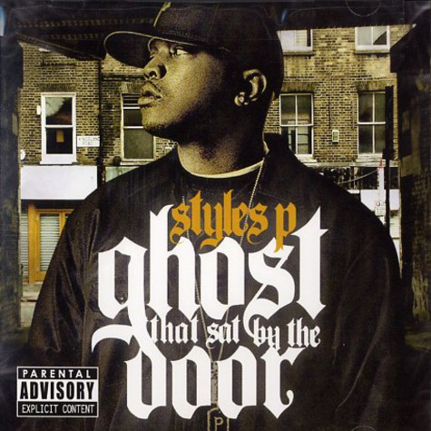 Styles P - Ghost that sat by the door