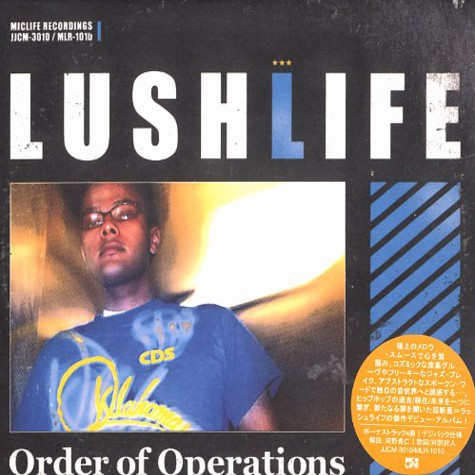 Lushlife - Order of operations