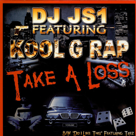 DJ JS 1 - Take A Loss feat. Kool G Rap