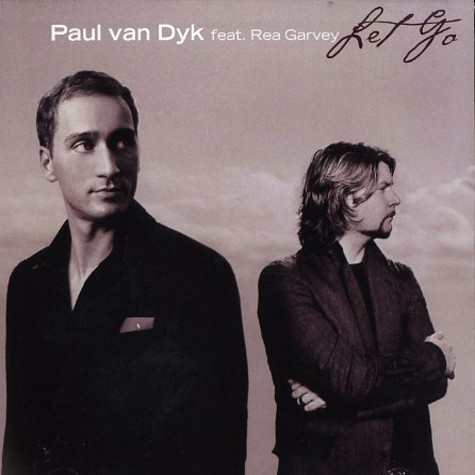 Paul Van Dyk - Let go feat. Rea Harvey