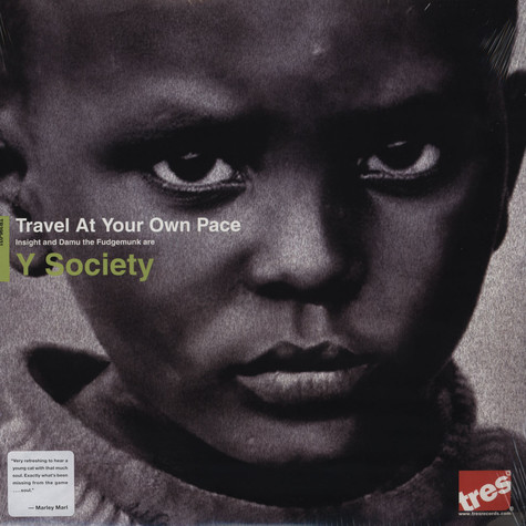 Y Society (Insight & Damu The Fudgemunk) - Travel At Your Own Pace