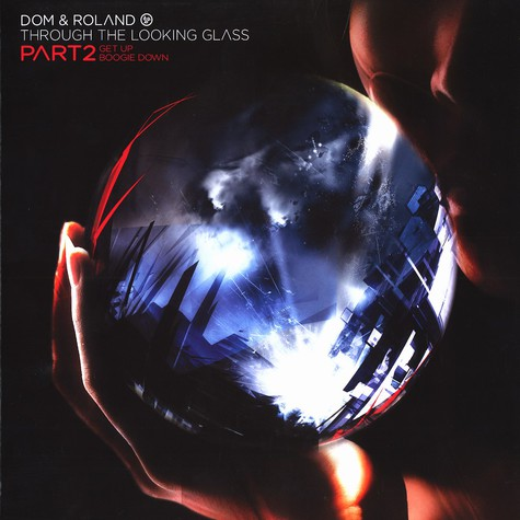 Dom & Roland - Through the looking glass part 2