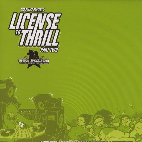 Dub Police presents - License to thrill part 2