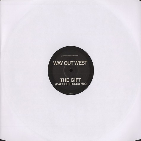 Way Out West - The gift Daft confused mix