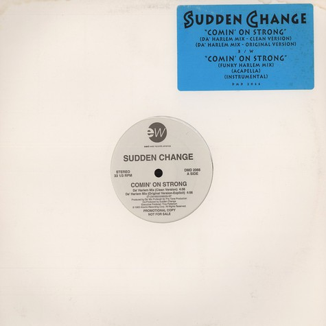 Sudden Change - Comin on strong