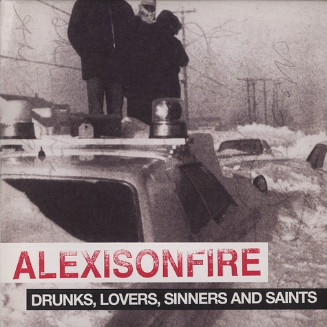 Alexisonfire - Drunks, lovers, sinners and saints
