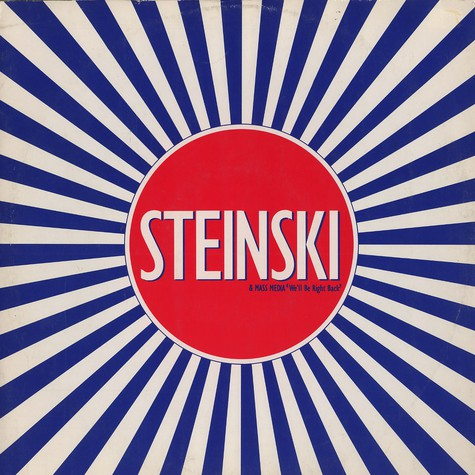 Steinski & Mass Media - We'll be right back