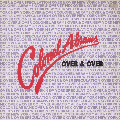 Colonel Abrams - Over and over