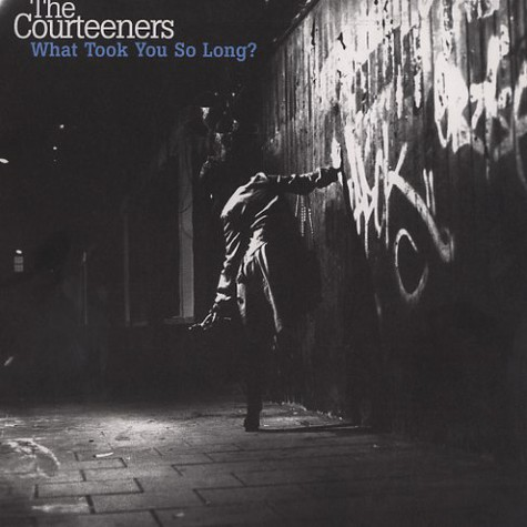 Courteeners, The - What took you so long ?