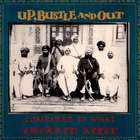 Up, Bustle & Out - Compared to what