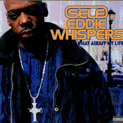 Self aka Eddie Whispers - What about my life