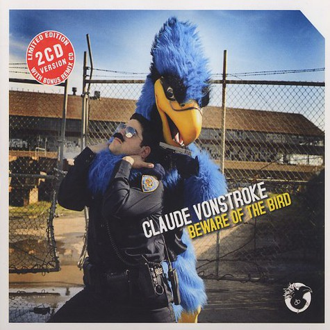 Claude Von Stroke - Beware of the bird
