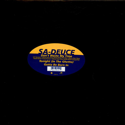 Sa-Deuce - Don't Waste My Time