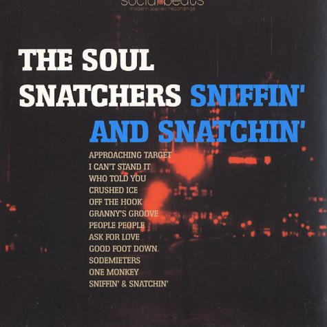 Soul Snatchers,The - Sniffin' and snatchin'