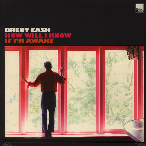 Brent Cash - How will I know if I'm awake