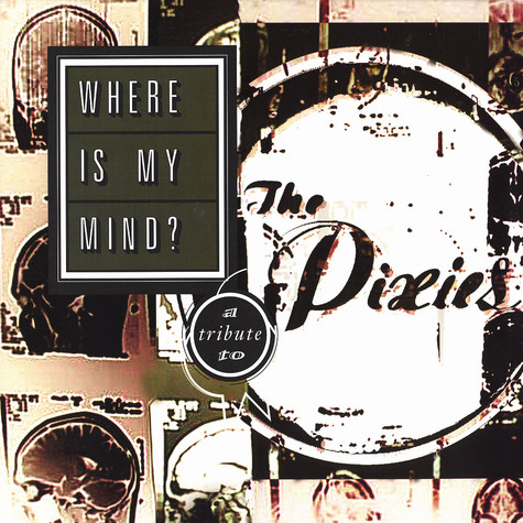 Pixies - Where is my mind? - a tribute to The Pixies