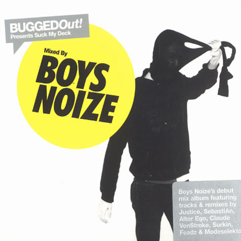 Boys Noize - Bugged Out! presents Suck My Deck