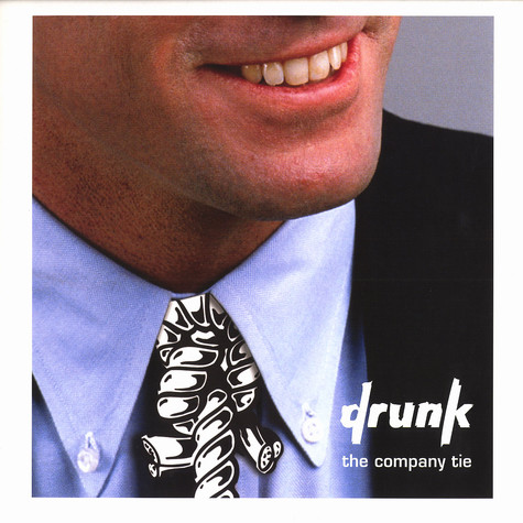 Drunk - The company tie