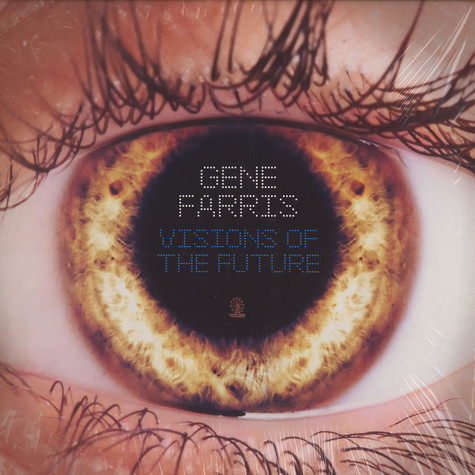 Gene Farris - Visions of the future