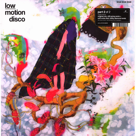 Low Motion Disco - Love love love part 2 of 2