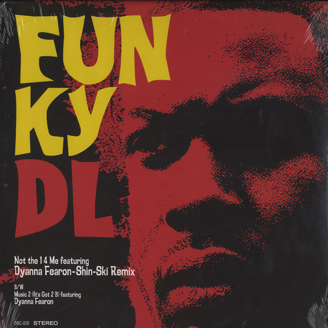 Funky DL - Not the 1 4 me feat. Dyanna Fearon Shin-Ski remix